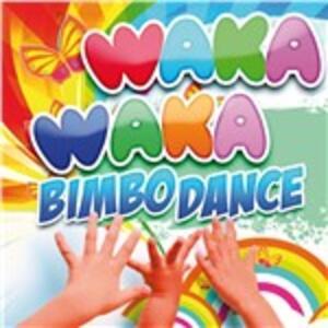 Waka Waka Bimbo Dance - CD Audio