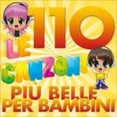 CD Le 110 canzone più belle per bambini