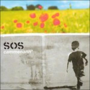 Cammenann' - CD Audio di SOS