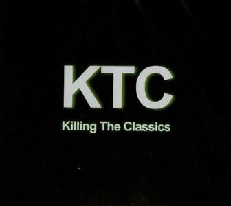 KTC. Killing the Classics - CD Audio di Vito Ranucci