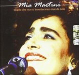 Strade che non si inventeranno mai da sole - CD Audio di Mia Martini