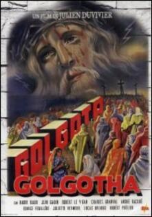 Golgota di Julien Duvivier - DVD