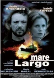 Mare largo di Ferdinando Vicentini Orgnani - DVD