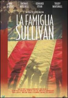 La famiglia Sullivan di Lloyd Bacon - DVD