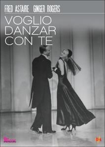 Voglio danzare con te di Mark Rex Sandrich - DVD