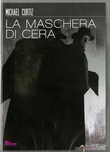 La maschera di cera di André De Toth - DVD