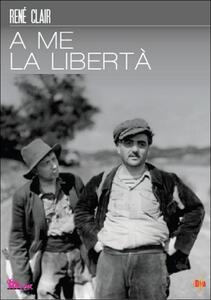 A me la libertà di René Clair - DVD