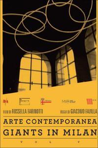 Giants in Milan. Vol. 5. Arte contemporanea di Giacomo Favilla - DVD