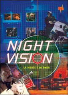 Night Vision. La morte è in onda di Gil Bettman - DVD
