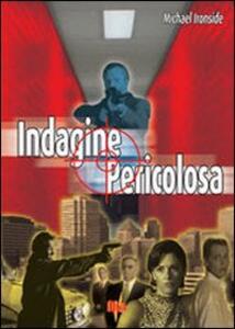 Indagine pericolosa di Michael Ironside - DVD