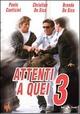 Cover Dvd DVD Attenti a quei 3