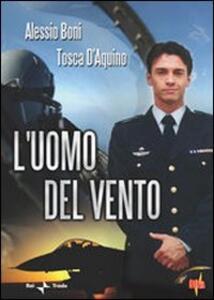 L' uomo del vento di Paolo Bianchini - DVD