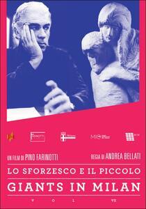 Giants in Milan. Vol. 7. Lo Sforzesco e il Piccolo di Andrea Bellati - DVD