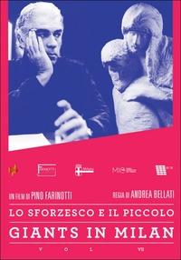 Locandina Giants in Milan Vol. VII: Castello Sforzesco
