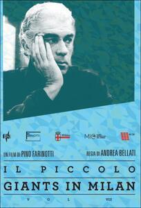 Giants in Milan. Vol. 8. Il Piccolo di Andrea Bellati - DVD