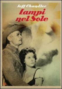 Lampi nel Sole di Russell Rouse - DVD