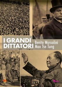 I grandi dittatori. Mussolini e Mao (DVD) - DVD