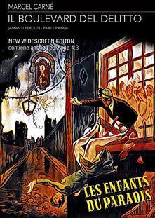 Il boulevard del delitto. Amanti perduti Parte 1. New Widescreen Edition (DVD) di Marcel Carné - DVD