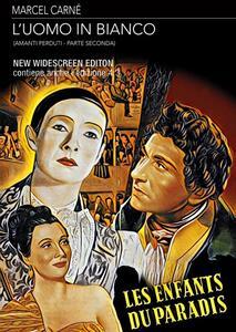 L' uomo in bianco. Amanti perduti Parte 2. New Widescreen Edition (DVD) di Marcel Carné - DVD