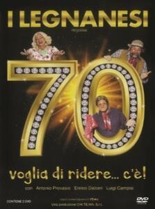 I Legnanesi. 70 Voglia di ridere... c'è! (DVD) di Antonio Provasio - DVD