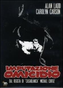 Imputazione omicidio di Michael Curtiz - DVD