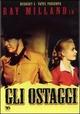 Cover Dvd DVD Gli ostaggi