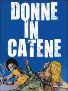 Donne in catene di Eddie Romero - DVD