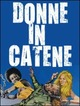 Cover Dvd Donne in catene