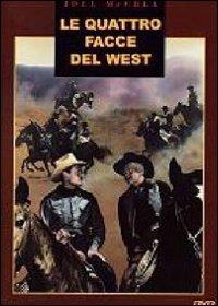 Locandina Le quattro facce del West