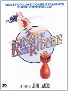 Ridere per ridere di John Landis - DVD