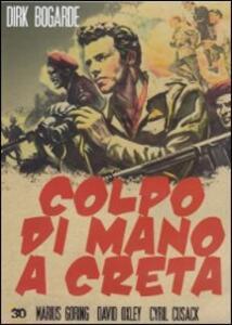 Colpo di mano a Creta di Michael Powell,Emeric Pressburger - DVD