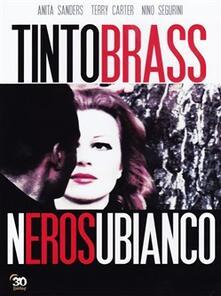 Nerosubianco di Tinto Brass - DVD