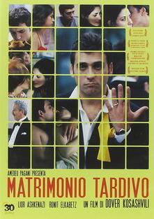 Matrimonio tardivo di Dover Koshashvili - DVD
