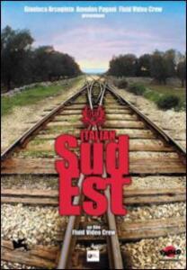 Italian sud est di Davide Barletti,Edoardo Cicchetti,Lorenzo Conte,Mattia Mariani,Fluid Video Crew - DVD