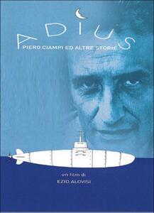 Adius. Piero Ciampi ed altre storie di Ezio Alovisi - DVD