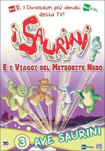 I Saurini e i viaggi del meteorite nero. Vol. 3. Ave Saurini di Raffaele Bortone - DVD