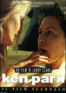 Ken Park di Larry Clark,Harry Lachman - DVD