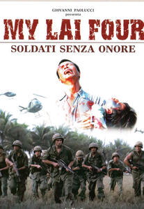 My Lai Four. Soldati senza onore (DVD) di Paolo Bertola - DVD