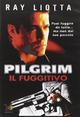 Cover Dvd DVD Pilgrim. Il fuggitivo
