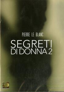 Segreti di donna 2 (DVD) di Bruno Mattei - DVD