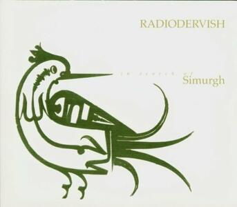 In Search of Simurgh - CD Audio di Radiodervish