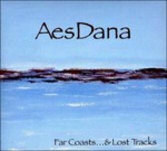 Far Coasts & Lost Tracks - CD Audio di Aes Dana