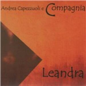 Leandra - CD Audio di Andrea Capezzuoli