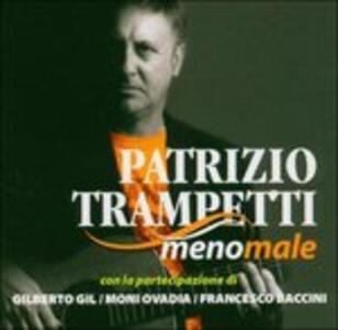 Meno male - CD Audio di Patrizio Trampetti