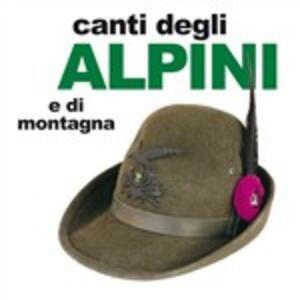 I canti degli Alpini e di montagna - CD Audio