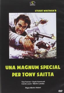 Una Magnum Special per Tony Saitta (DVD) di Alberto De Martino - DVD