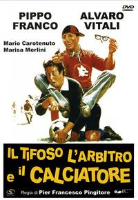 Cover Dvd Il tifoso, l'arbitro e il calciatore (DVD)