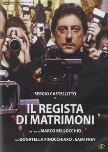 Il regista di matrimoni (DVD) di Marco Bellocchio - DVD