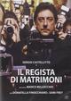 Cover Dvd DVD Il regista di matrimoni