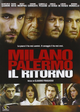 Cover Dvd DVD Milano Palermo - Il ritorno